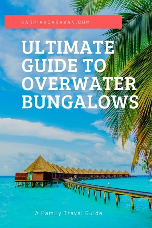 guide to overwater bungalows