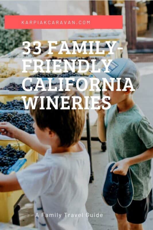 family friendly California wineries